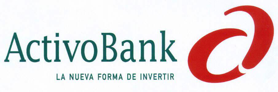 ActivoBank LA NUEVA FORMA DE INVERTIR