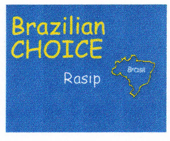 Brazilian CHOICE Rasip Brasil
