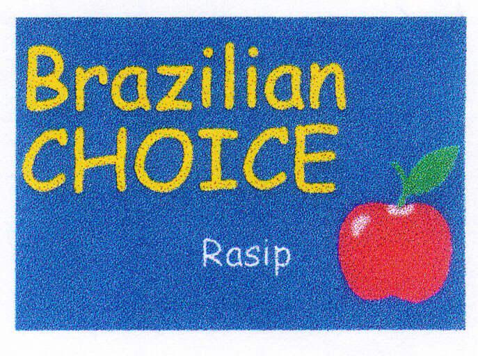 Brazilian CHOICE Rasip