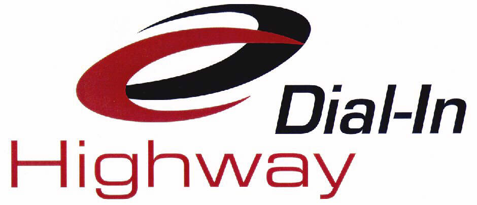 Dial-In Highway