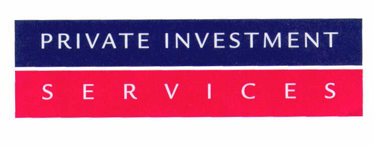 PRIVATE INVESTMENT SERVICES