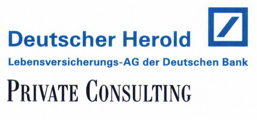 Deutscher Herold Lebensversicherungs-AG der Deutschen Bank PRIVATE CONSULTING