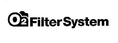 O2 Filter System