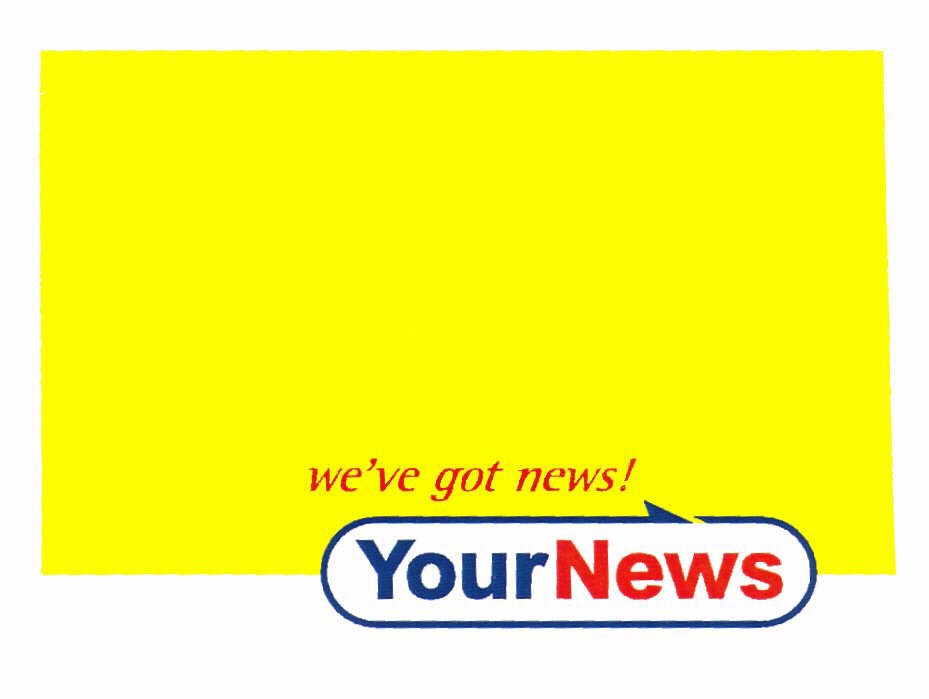 we've got news! YourNews