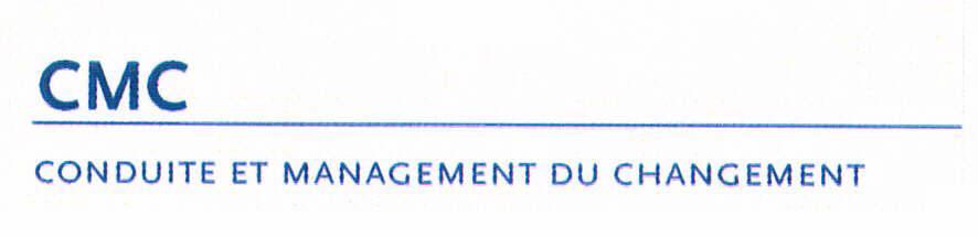 CMC CONDUITE ET MANAGEMENT DU CHANGEMENT