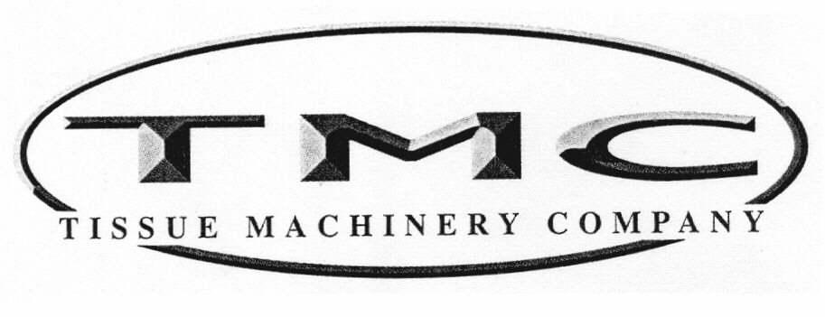 TMC TISSUE MACHINERY COMPANY