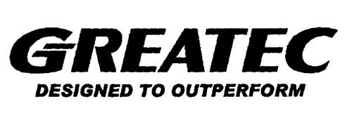 GREATEC DESIGNED TO OUTPERFORM