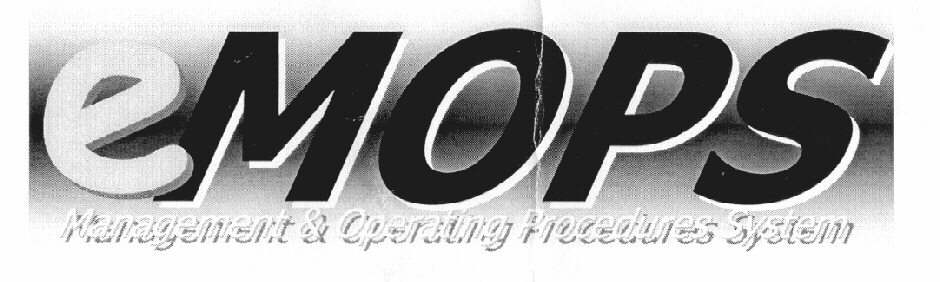eMOPS Management & Operating Procedures System