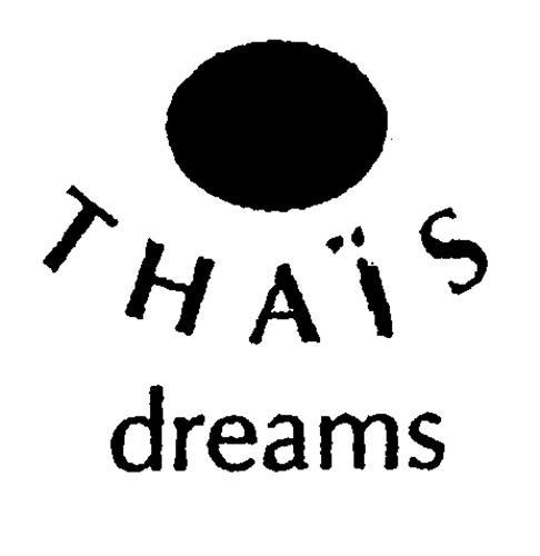 THAÏS dreams