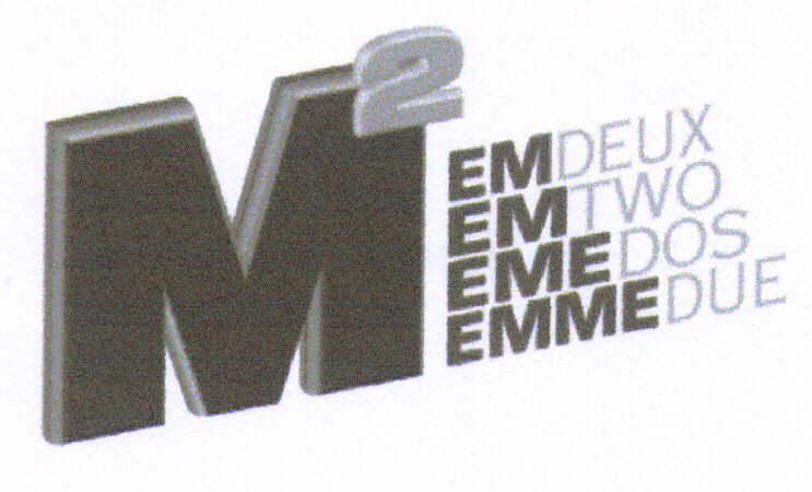 M² EMDEUX EMTWO EMEDOS EMMEDUE