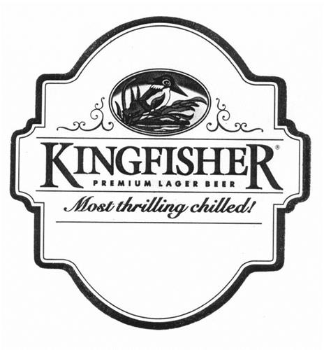 KINGFISHER PREMIUM LAGER BEER Most thrilling chilled!