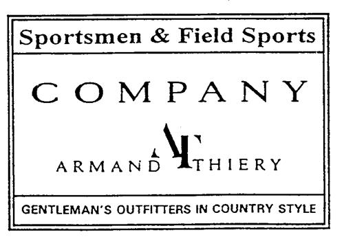 Sportsmen & Field Sports COMPANY ARMAND AT THIERY GENTLEMAN'S OUTFITTERS IN COUNTRY STYLE