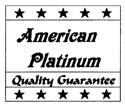 American Platinum Quality Guarantee