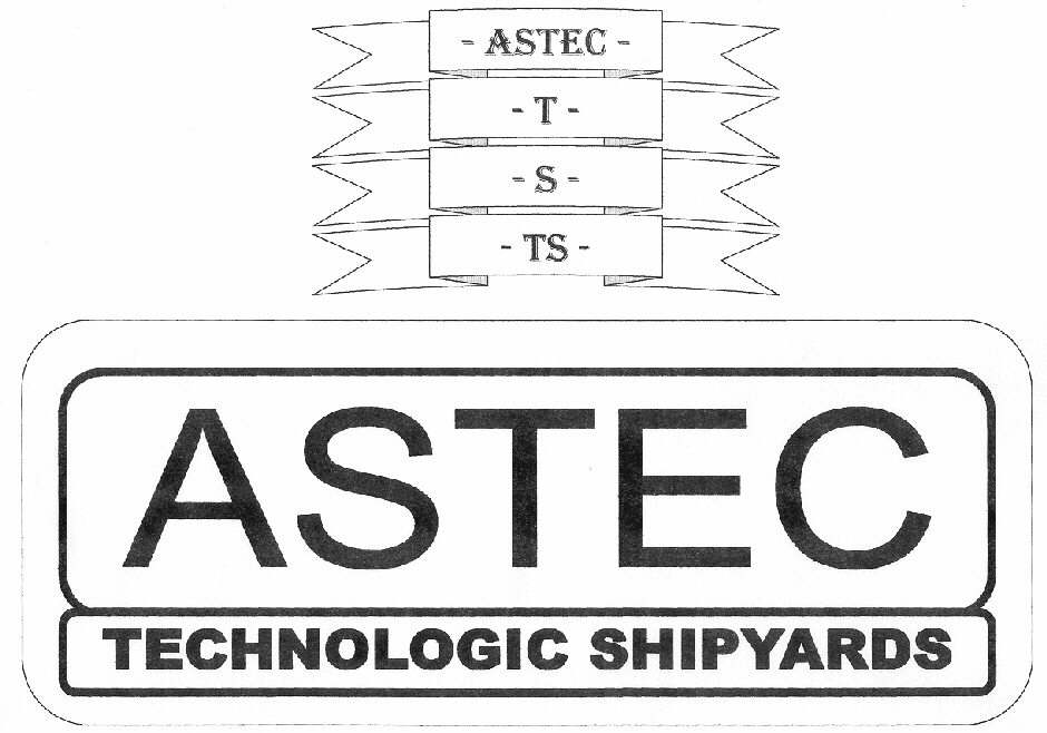 ASTEC T S TS ASTEC TECHNOLOGIC SHIPYARDS