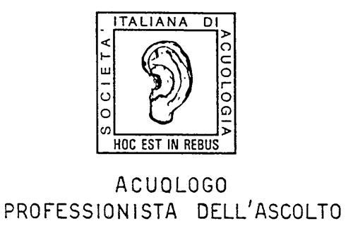 ACUOLOGO PROFESSIONISTA DELL'ASCOLTO SOCIETA' ITALIANA DI ACUOLOGIA HOC EST IN REBUS