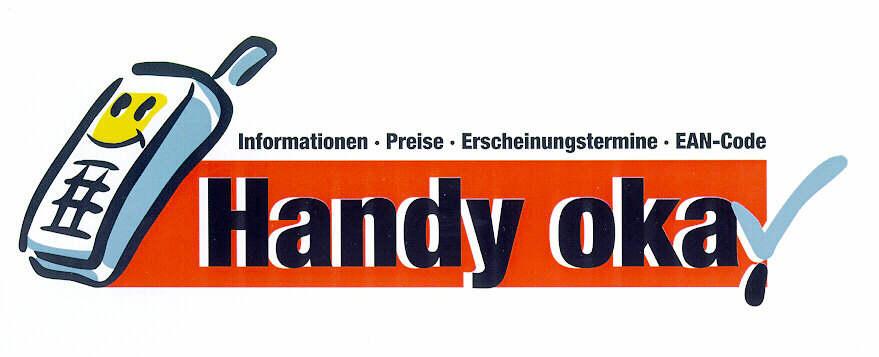 Handy okay Informationen-Preise-Erscheinungstermine-EAN-Code