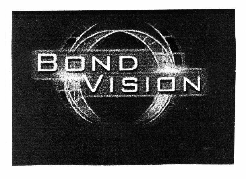 BOND VISION