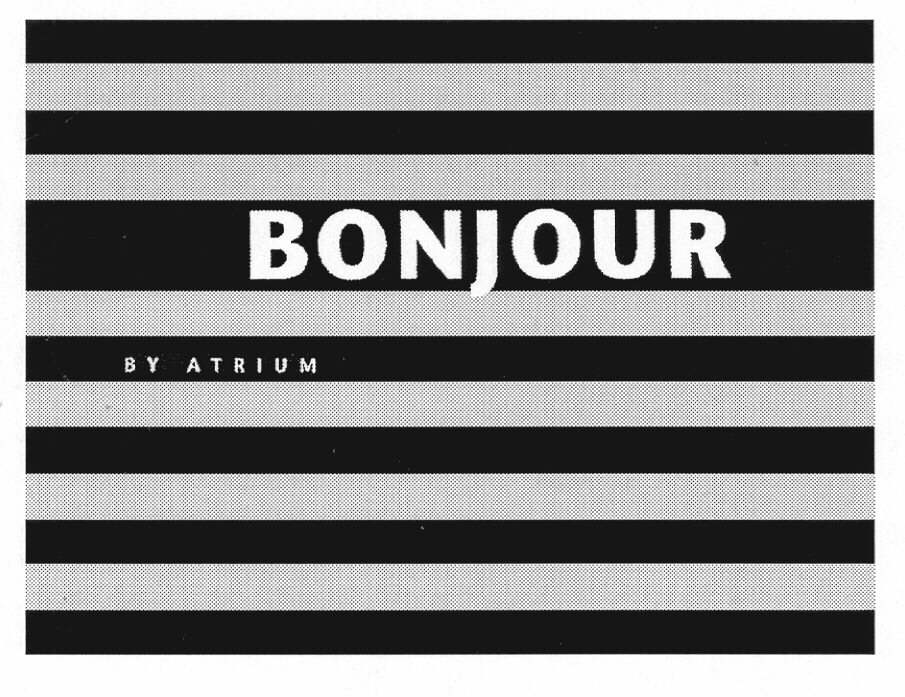 BONJOUR BY ATRIUM