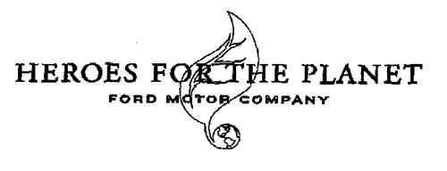 HEROES FOR THE PLANET FORD MOTOR COMPANY