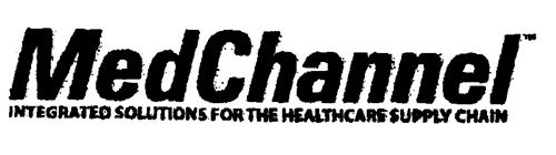 MedChannel INTEGRATED SOLUTIONS FOR THE HEALTHCARE SUPPLY CHAIN