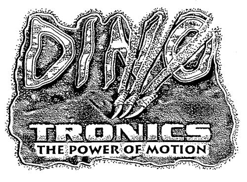 DINO TRONICS THE POWER OF MOTION