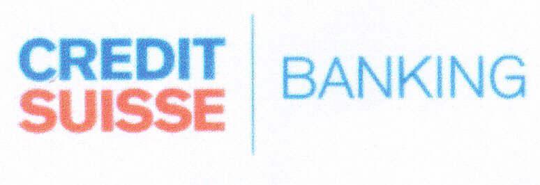 CREDIT SUISSE BANKING