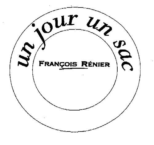 un jour un sac FRANÇOIS RÉNIER