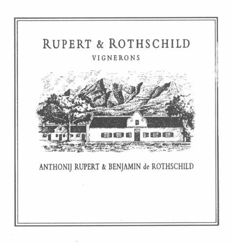 RUPERT & ROTHSCHILD VIGNERONS ANTHONIJ RUPERT & BENJAMIN DE ROTHSCHILD
