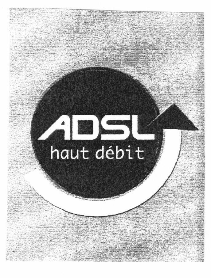 ADSL haut débit