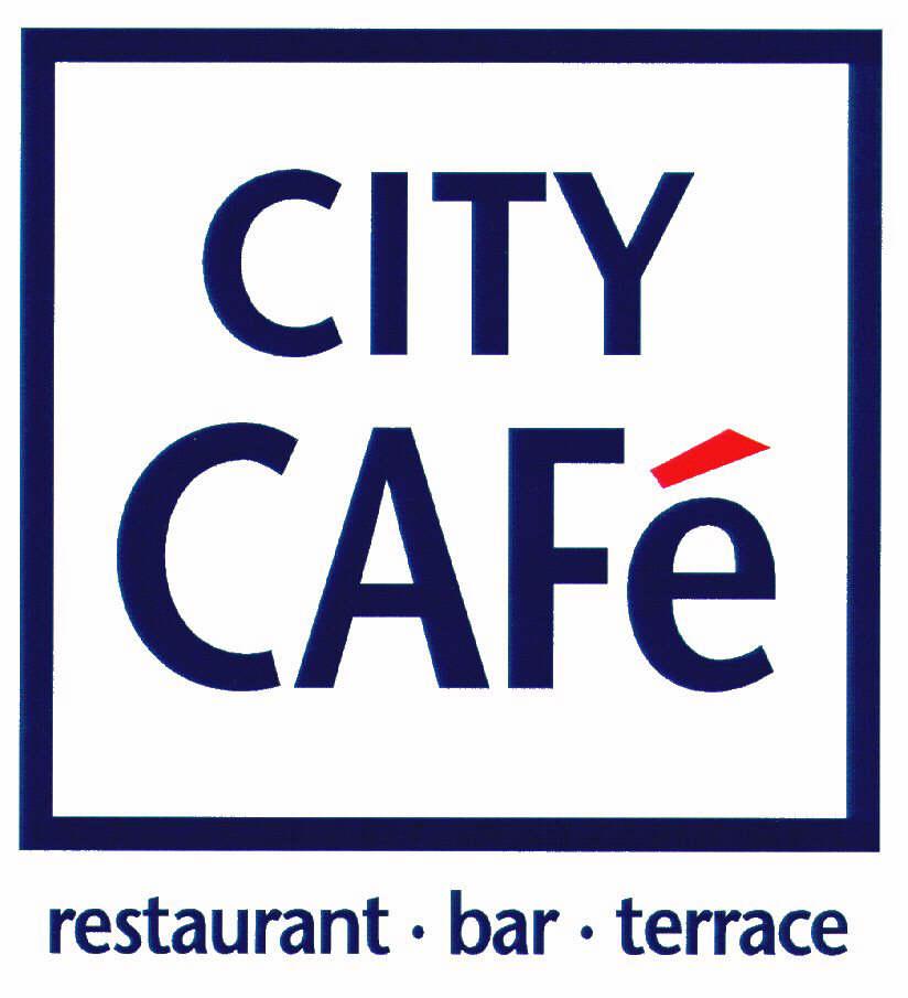 CITY CAFé restaurant · bar · terrace