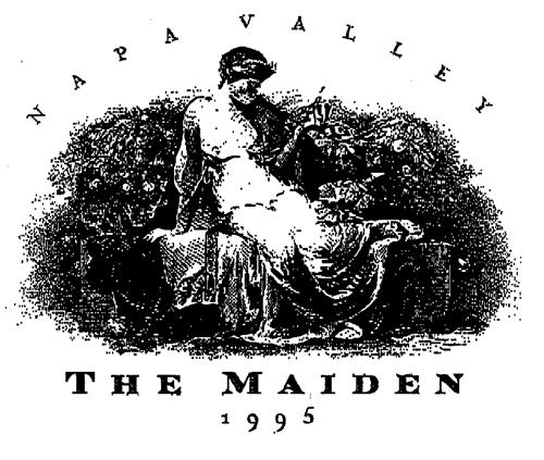 NAPA VALLEY THE MAIDEN 1995