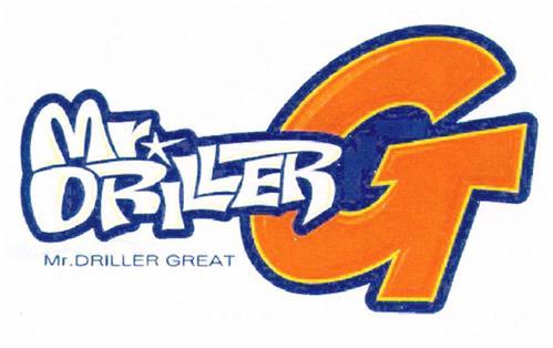 Mr. DRILLER G Mr. DRILLER GREAT