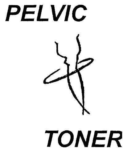 PELVIC TONER
