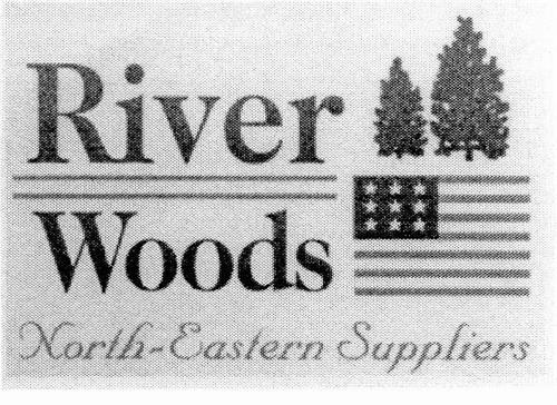 River Woods North-Eastern Suppliers