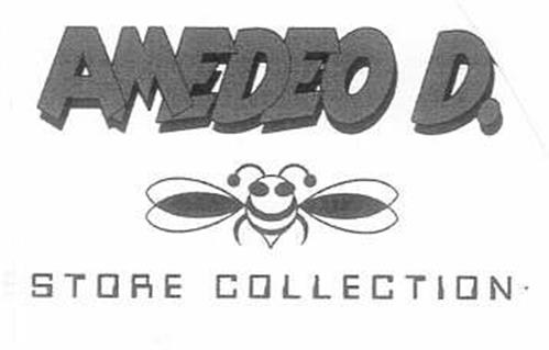 AMEDEO D. STORE COLLECTION
