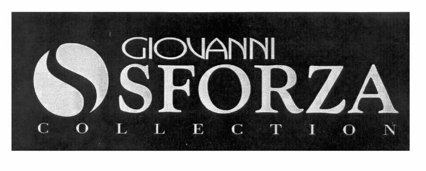 GIOVANNI SFORZA COLLECTION
