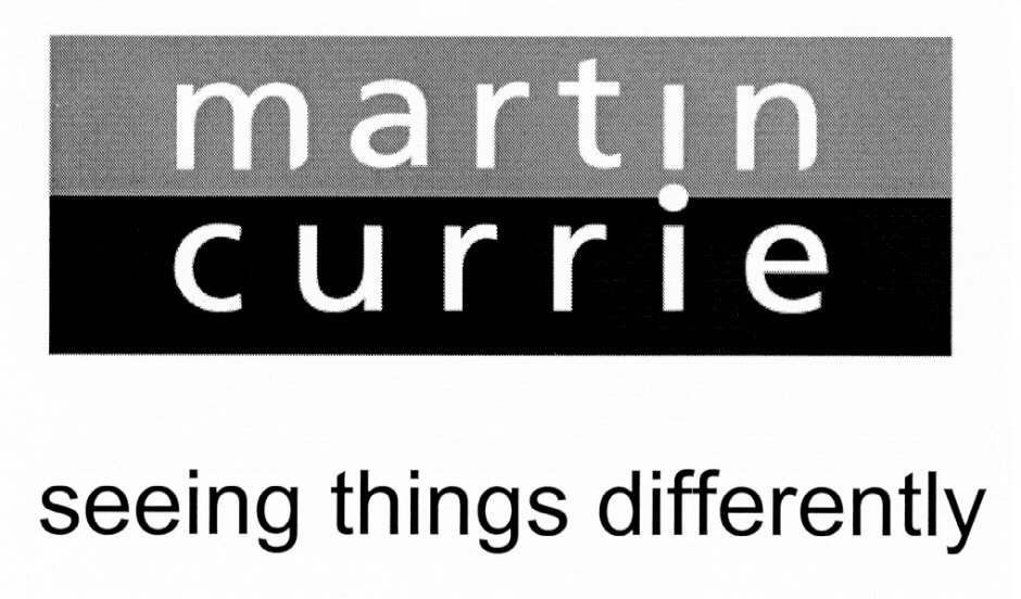 martin currie seeing things differently