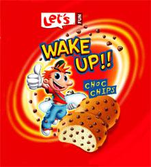 Let's FUN WAKE UP!! CHOC CHIPS
