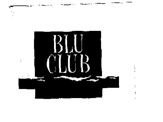 BLU CLUB