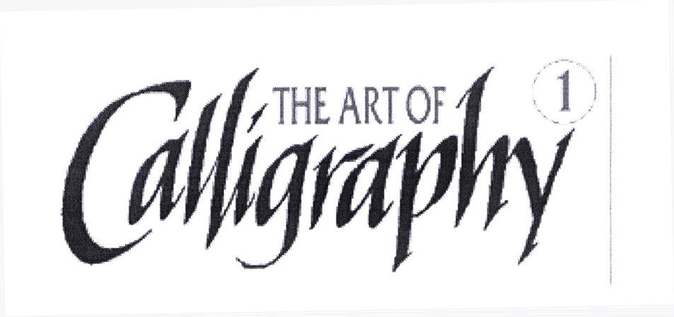 THE ART OF Calligraphy¹