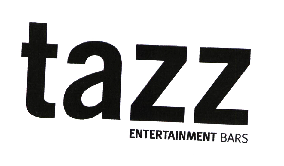tazz ENTERTAINMENT BARS