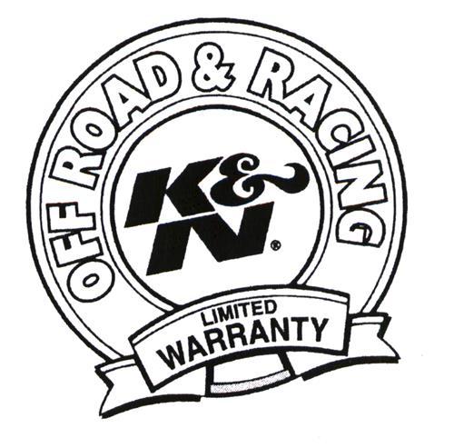 OFF ROAD & RACING K&N. LIMITED WARRANTY