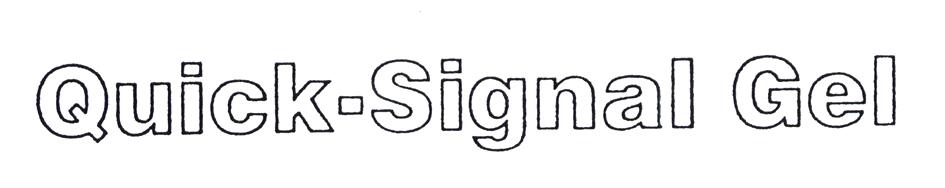 Quick-Signal Gel