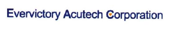 Evervictory Acutech Corporation