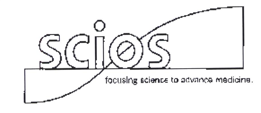 SCIOS FOCUSING SCIENCE TO ADVANCE MEDICINE