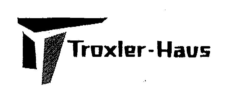 Troxler-Haus