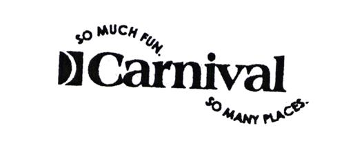 SO MUCH FUN SO MANY PLACES Carnival