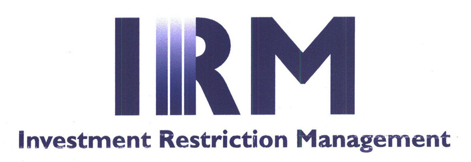 IRM Investment Restriction Management