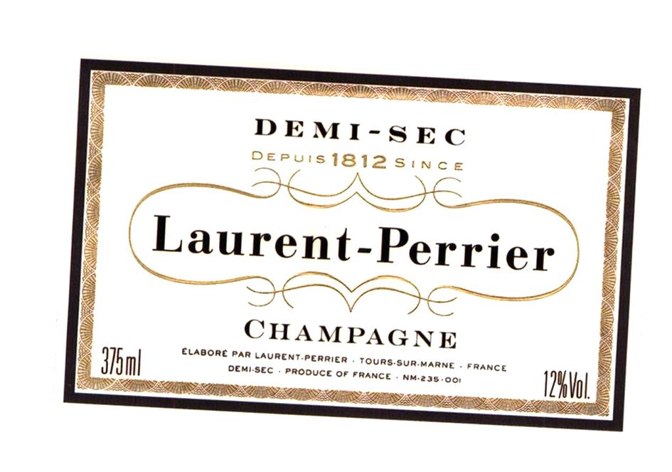 DEMI-SEC DEPUIS 1812 SINCE Laurent-Perrier CHAMPAGNE