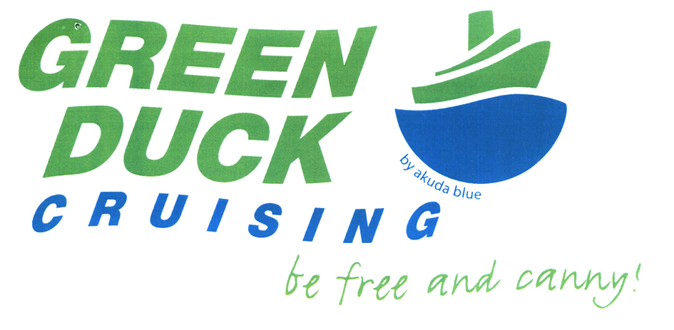 GREEN DUCK CRUISING be free and canny!